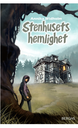 Stenhusets hemlighet bokomslag barnbok drömmar Annika Widholm