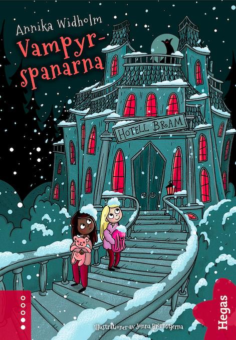 Vampyrspanarna bokomslag vampyr hotell barnbok författare Annika Widholm illustratör Jonna björnstjerna
